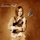 Sierra Hull: 'Secrets' (Rounder Records, 2008)
