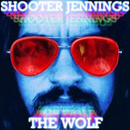Shooter Jennings: 'The Wolf' (Universal South Records, 2007)