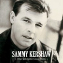 Sammy Kershaw: 'The Ultimate Collection' (Hump Head Country Records, 2008)