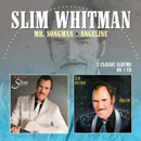 Slim Whitman: 'Mr. Songman & Angeline' (Morello Records, 2015)