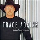 Trace Adkins: 'Chrome' (Capitol Nashville Records, 2001)