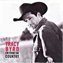 Tracy Byrd: 'I'm From The Country' (MCA Records, 1998)