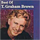 T. Graham Brown: 'Best of T. Graham Brown' (Capitol Records, 1992)
