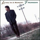 Ty Herndon: 'Living in a Moment' (Epic Records, 1996)