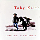 Toby Keith: 'Christmas to Christmas' (Mercury Records, 1995)