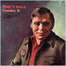 Tom T. Hall: 'Country Is' (Mercury Records, 1974)