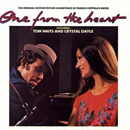 Tom Waits & Crystal Gayle: 'One From The Heart' (CBS Records, 1982)