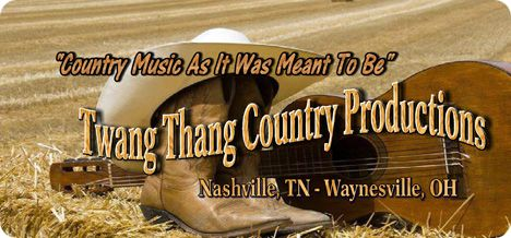 Twang Thang Music, Nashville, Tennessee & Waynesville, Ohio
