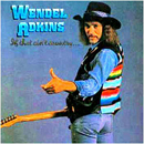 Wendel Adkins: 'If That Ain't Country' (Mill Records, 1984)