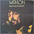 Waylon Jennings: 'Dreaming My Dreams With You' (RCA Records, 1975)