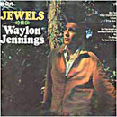 Waylon Jennings: 'Jewels' (RCA Records, 1968)