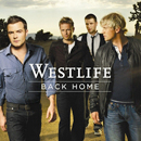 Westlife: 'Back Home' (Syco Records / Sony BMG / RCA Records, 2007)