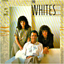 The Whites: 'Ain't No Binds' (MCA Records, 1987)