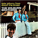 The Wilburn Brothers (Doyle Wilburn & Teddy Wilburn): 'Little Johnny From Down The Street' (Decca Records, 1970)