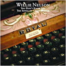 Willie Nelson: 'You Don't Know Me: The Songs of Cindy Walker' (Lost Highway Records, 2006)