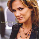 Alecia Nugent: 'A Little Girl...A Big Four-Lane' (Sugar Hill Records, 2006)