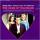 Bobby Bare, Norma Jean & Liz Anderson: 'The Game of Triangles' (RCA Victor Records, 1967)