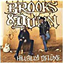 Brooks & Dunn (Kix Brooks & Ronnie Dunn): 'Hillbilly Deluxe' (Arista Records, 2005)
