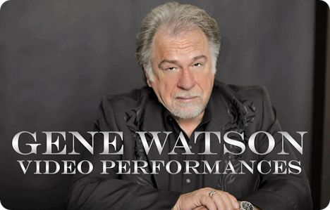 Gene Watson Fan Site: Video Performances