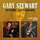 Gary Stewart: 'Out of Hand & Your Place or Mine' (Morello Records, 2013)