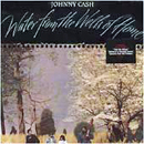 Johnny Cash: 'Water From The Wells of Home' (Mercury Records, 1988)