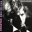 John Denver: 'Dreamland Express' (RCA Records, 1985)