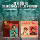 Jim Ed Brown & Helen Cornelius: 'Best of Jim Ed Brown and Jim Ed & Helen Greatest Hits' (Morello Records, 2016)