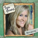 Teea Goans: 'That's Just Me' (Crosswind Corporation, 2012)