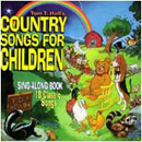 Tom T. Hall: 'Country Songs For Children' (Mercury Records, 1995)