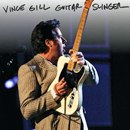 Vince Gill: 'Guitar Slinger' (MCA Records, 2011)