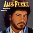 Allen Frizzell: 'A Piece of My Heart' (CMS Records, 1992)