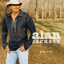 Alan Jackson: 'What I Do' (Arista Records, 2004)