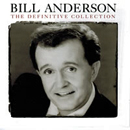 Bill Anderson: 'The Definitive Collection' (Hump Head Country / Wrasse Records, 2013)