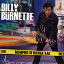 Billy Burnette: 'Memphis in Manhattan' (Chesky Records, 2006)