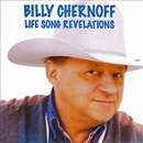 Billy Chernoff: 'Life Songs Revelations' (Spotted Pony Records, 2007)