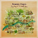 Brandy Clark: 'Big Day In A Small Town' (Warner Bros. Records, 2016)