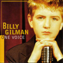 Billy Gilman: 'One Voice' (Epic Records Nashville, 2000)