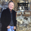 Bobby G. Rice: 'Down In Texas' (Heart of Texas Records, 2012)