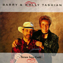 Barry & Holly Tashian: 'Straw into Gold' (Rounder Records, 1994)