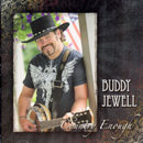 Buddy Jewell: 'Country Enough' (Diamond Dust Records, 2008)
