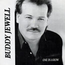 Buddy Jewell: 'One In A Row' (My Little Jewell Music, 2001)