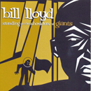 Bill Lloyd: 'Standing on The Shoulders of Giants' (Koch Records, 1999)