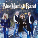 The Blue Mariah Band: 'Southern Cross' (The Blue Mariah Band / distributed by Perry Music Group, 2018)