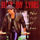Billy Ray Cyrus: 'Shot Full of Love' (Mercury Nashville, 1998)