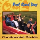 David Parmley, Scott Vestal & Continental Divide: 'Feel Good Day' (Pinecastle Records, 1998)