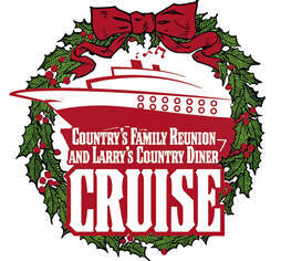 Country's Family Reunion & Larry's Country Diner Christmas Cruise (Sunday 6 December 2020 - Saturday 12 December 2020)