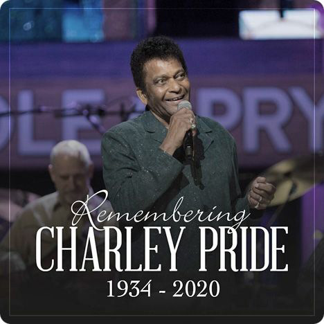 Charley Pride (Friday 18 March 1938 - Saturday 12 December 2020)