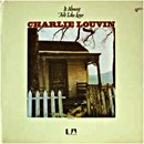 Charlie Louvin: 'It Sure Felt Like Love' (United Artists Records, 1974)