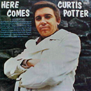 Curtis Potter: 'Here Comes Curtis Potter' (Dot Records, 1971)