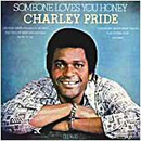 Charley Pride: 'Someone Loves You Honey' (RCA Records, 1978)